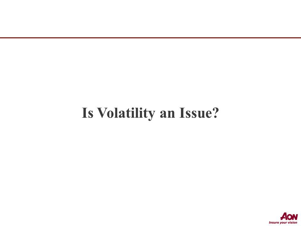 Is Volatility an Issue