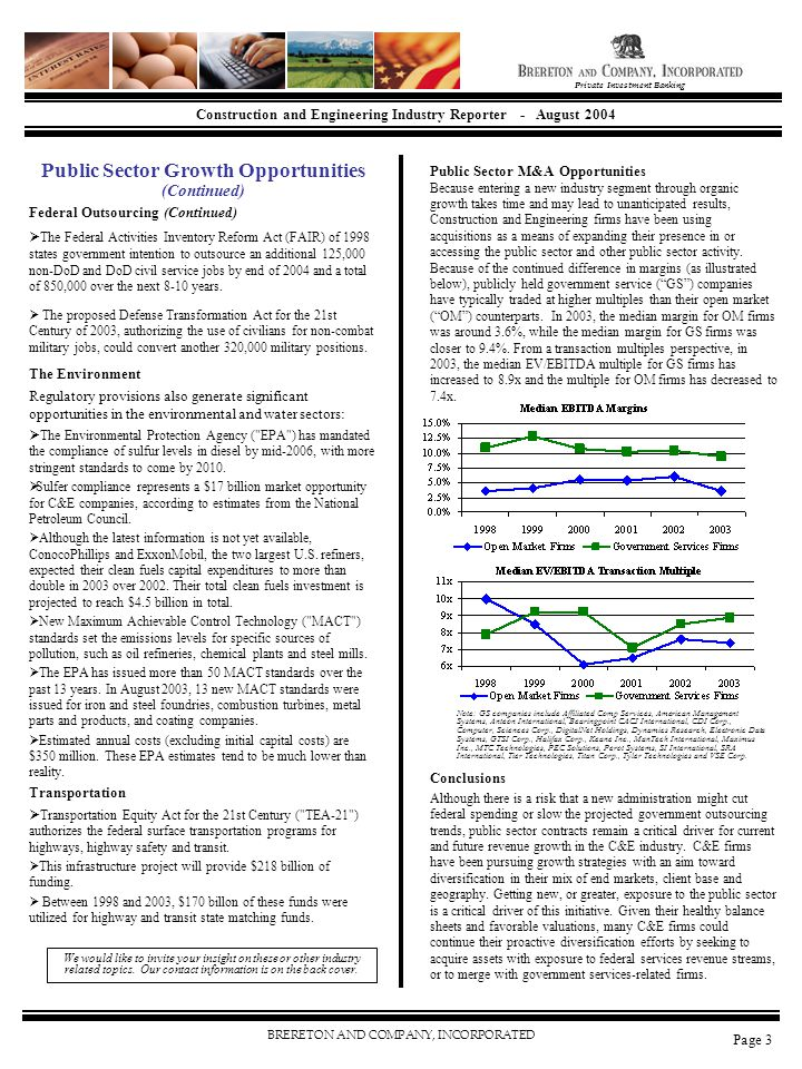 BRERETON AND COMPANY, INCORPORATED Construction and Engineering Industry Reporter - August 2004 Private Investment Banking Public Sector Growth Opport