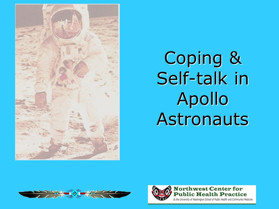 Coping & Self-talk in Apollo Astronauts