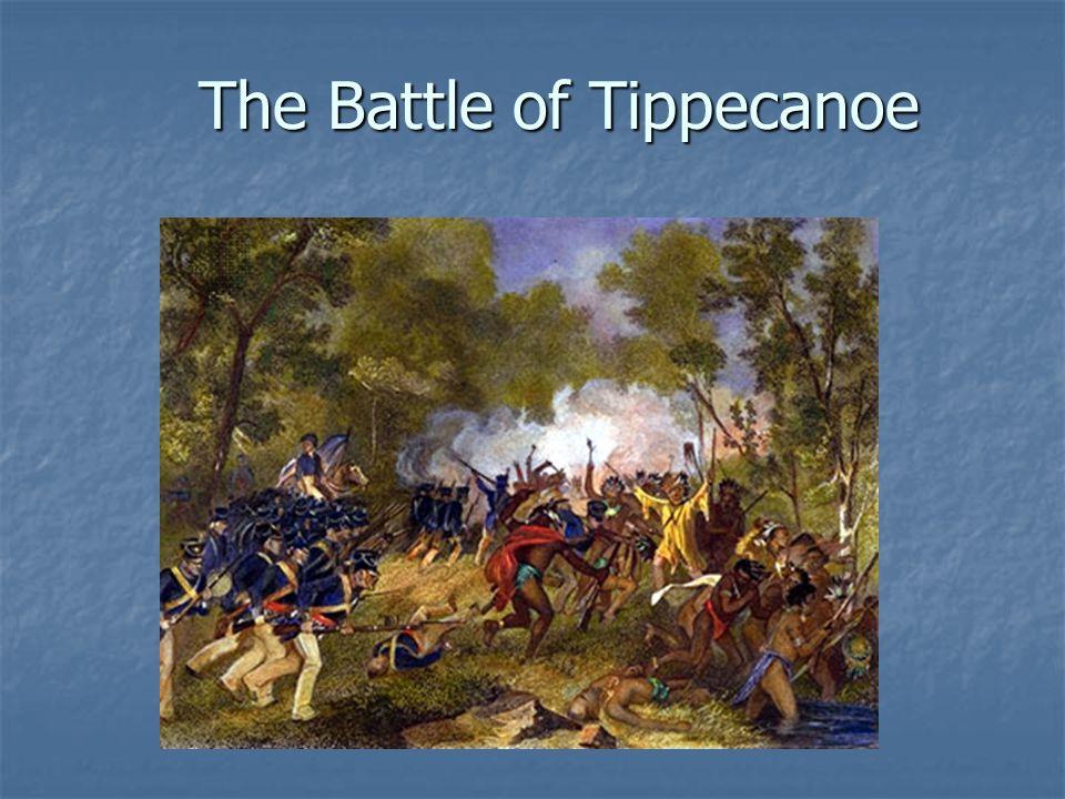 The Battle of Tippecanoe