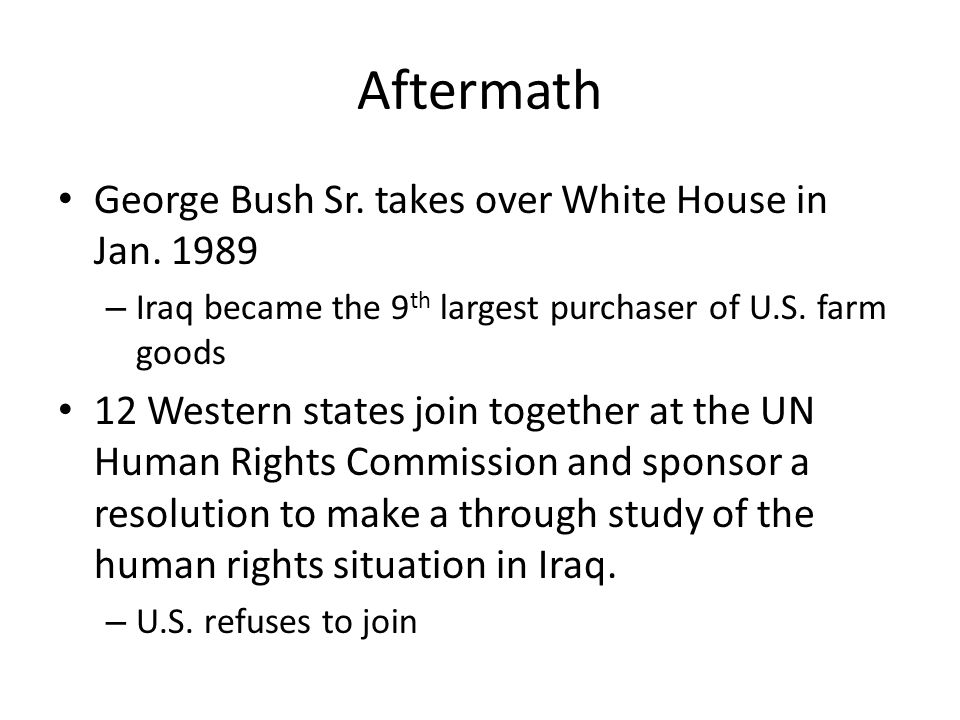 Aftermath George Bush Sr. takes over White House in Jan.