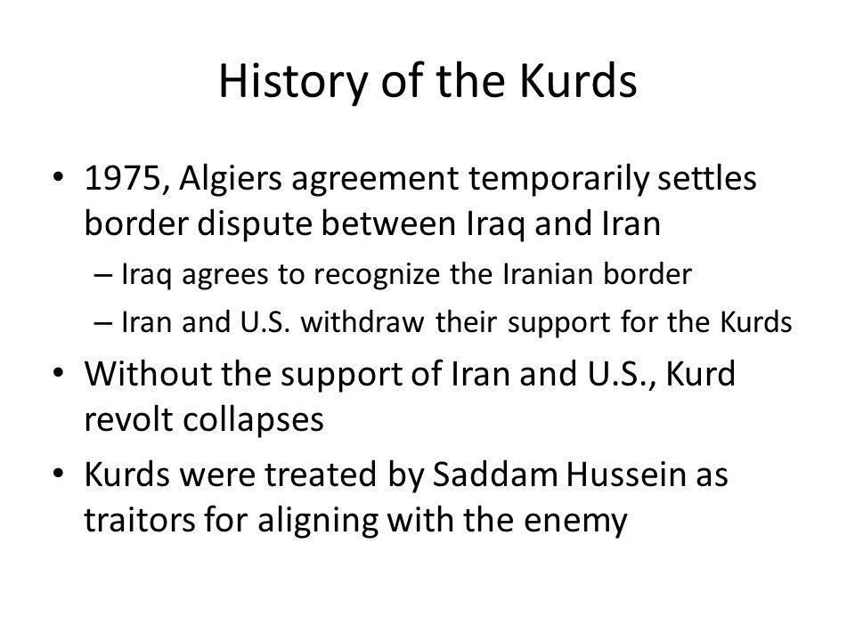 History of the Kurds Saddam ordered the 4,000 sq mi.