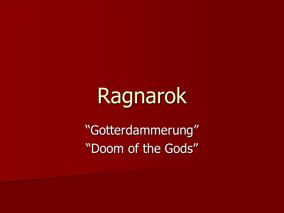 Ragnarok Gotterdammerung Doom of the Gods