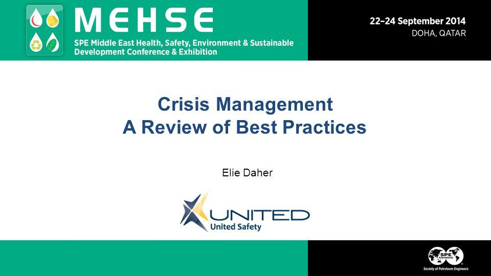 Crisis Management A Review of Best Practices Elie Daher