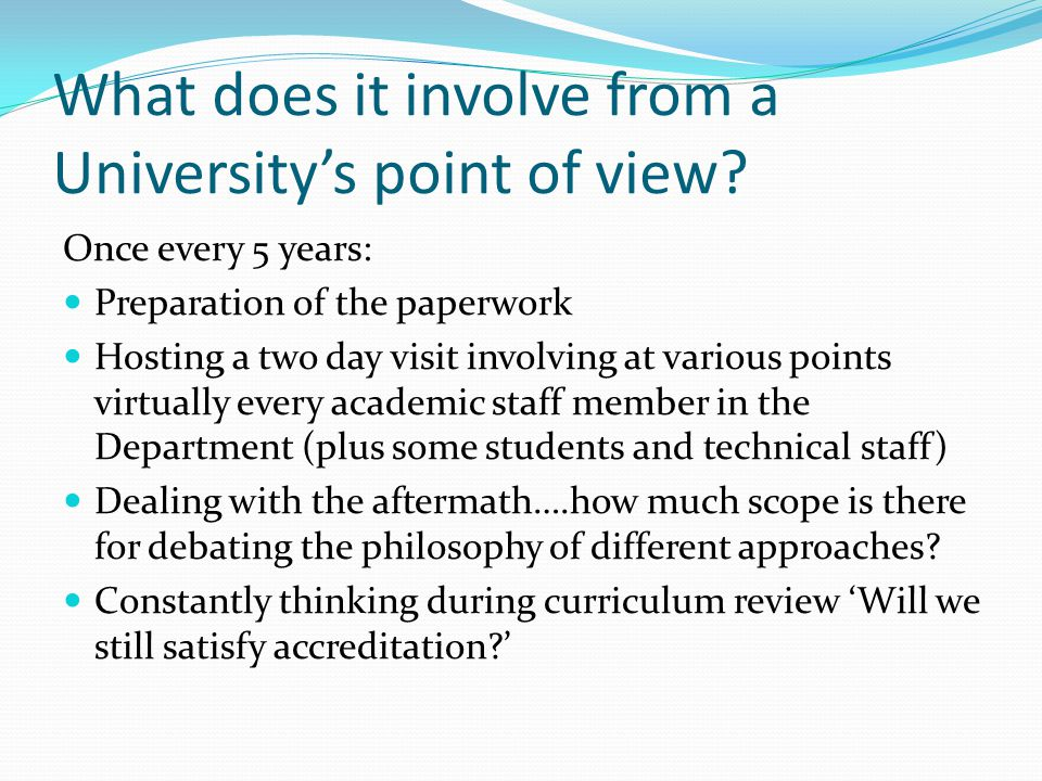 What does it involve from a University's point of view.