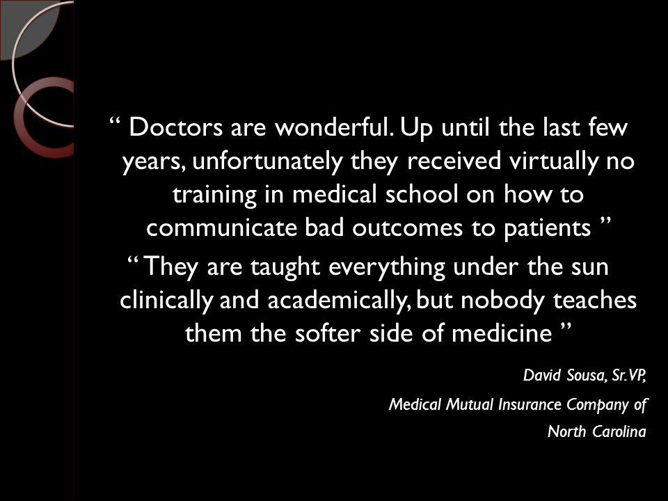 Doctors are wonderful.