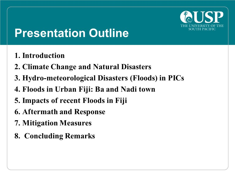 Presentation Outline 1. Introduction 2. Climate Change and Natural Disasters 3.