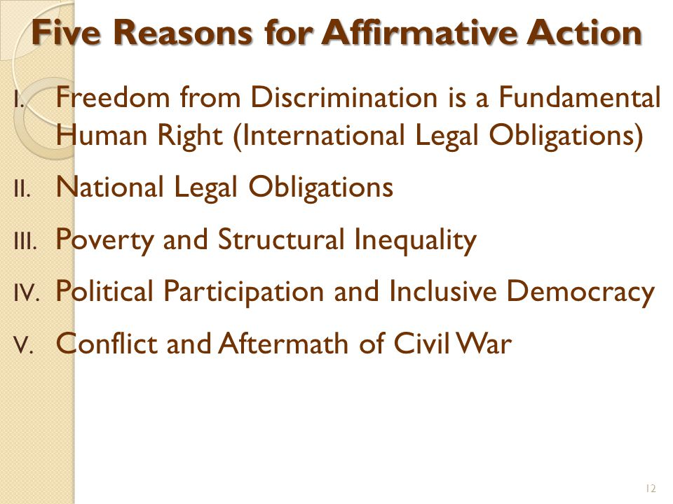 Five Reasons for Affirmative Action I.