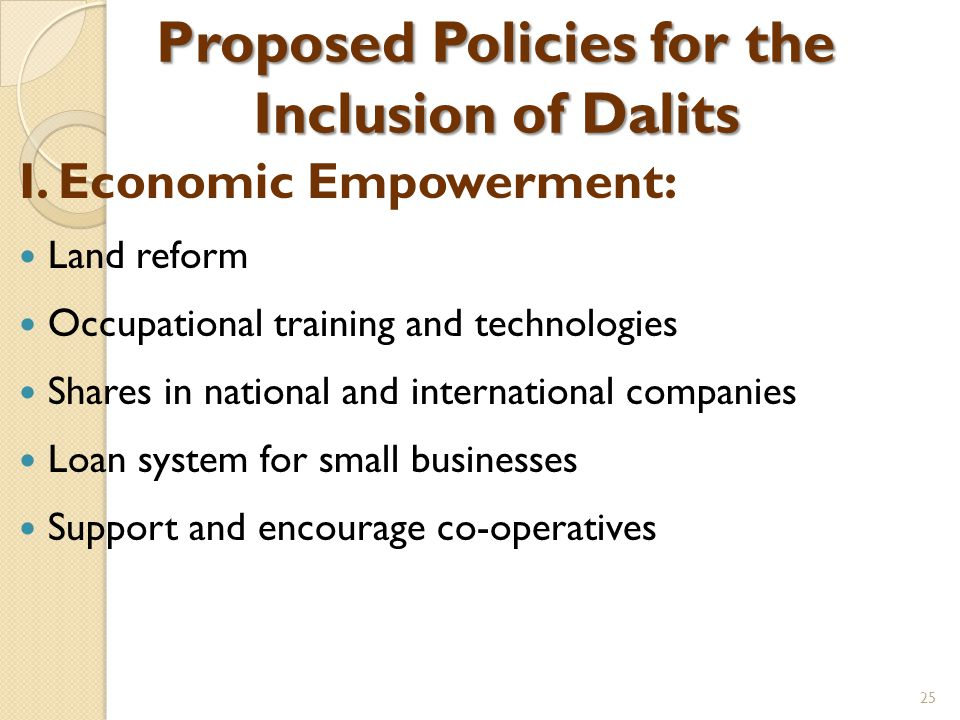 Proposed Policies for the Inclusion of Dalits I.