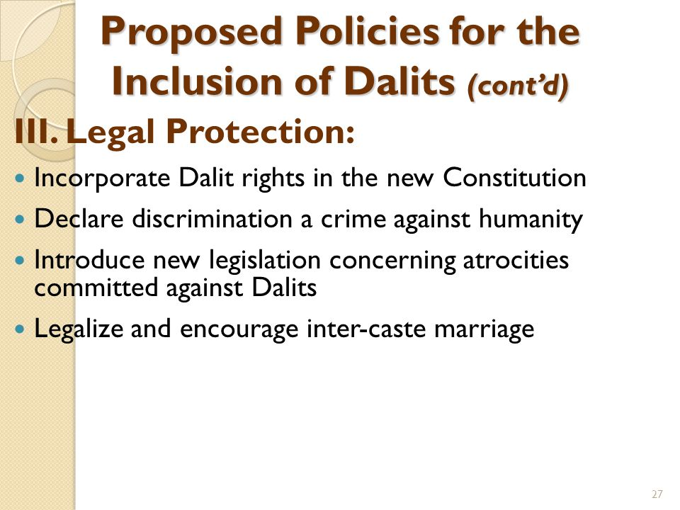 Proposed Policies for the Inclusion of Dalits (cont'd) III.