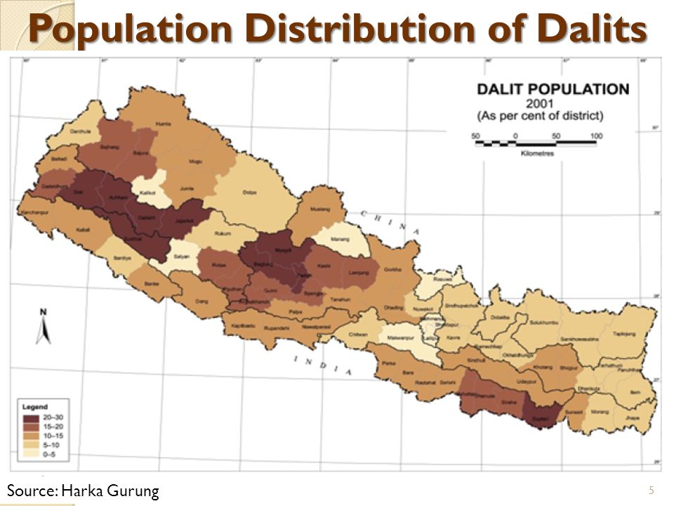 Population Distribution of Dalits 5 Source: Harka Gurung