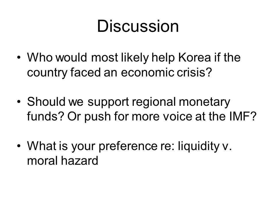 Discussion Who would most likely help Korea if the country faced an economic crisis.