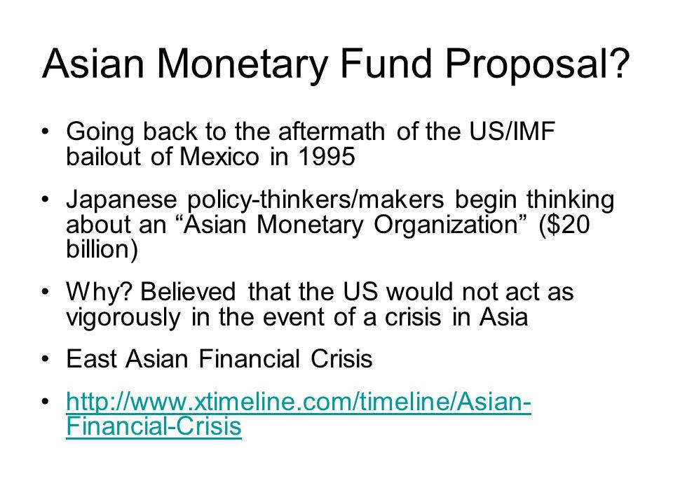 Asian Monetary Fund Proposal.