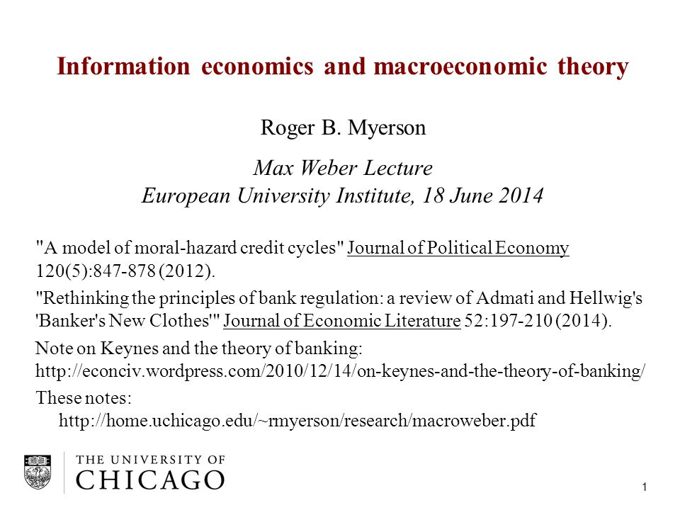 Information economics and macroeconomic theory Roger B.