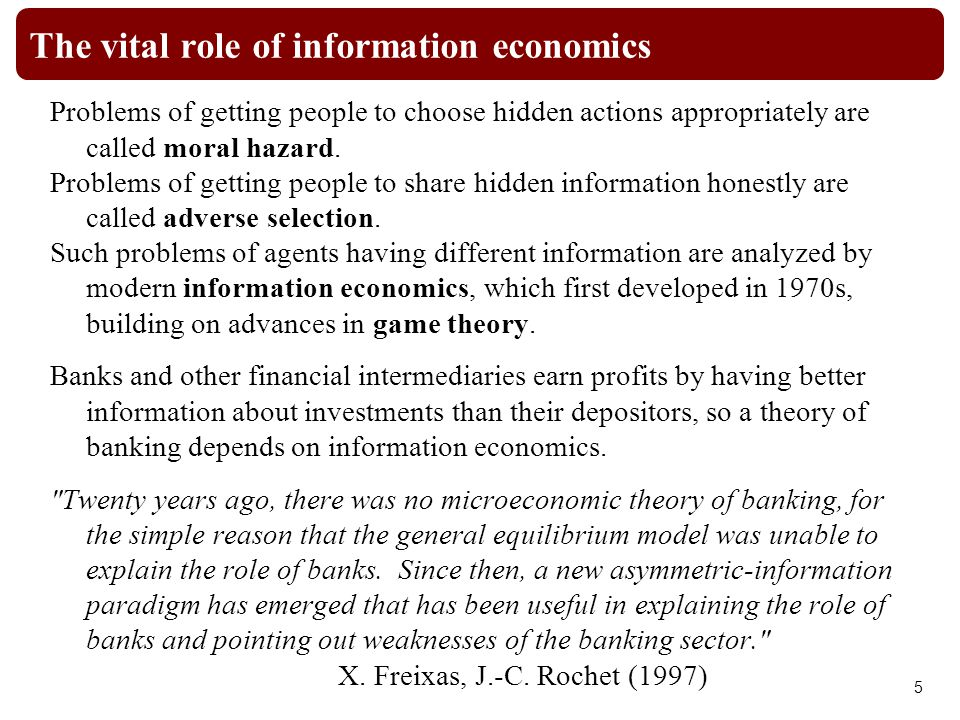 The vital role of information economics Problems of getting people to choose hidden actions appropriately are called moral hazard.