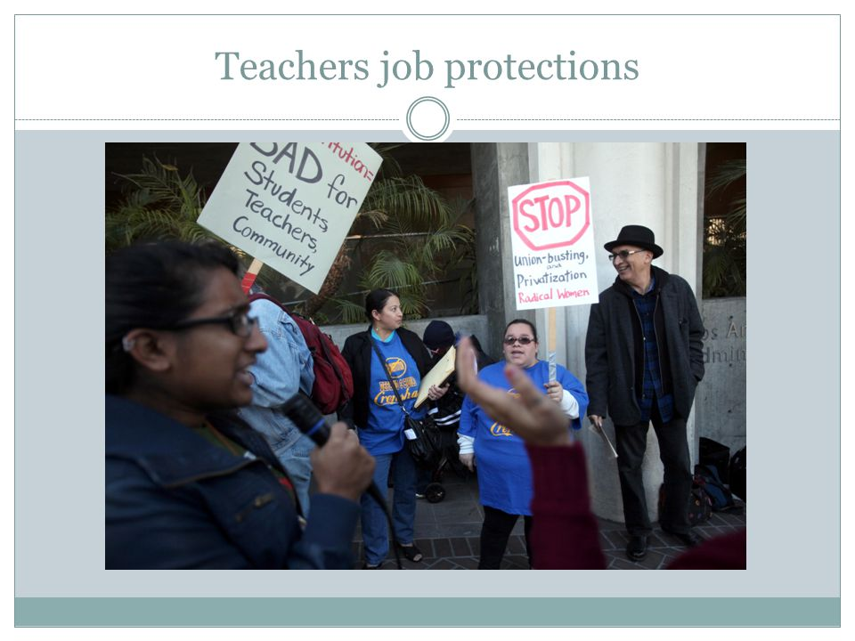 Teachers job protections