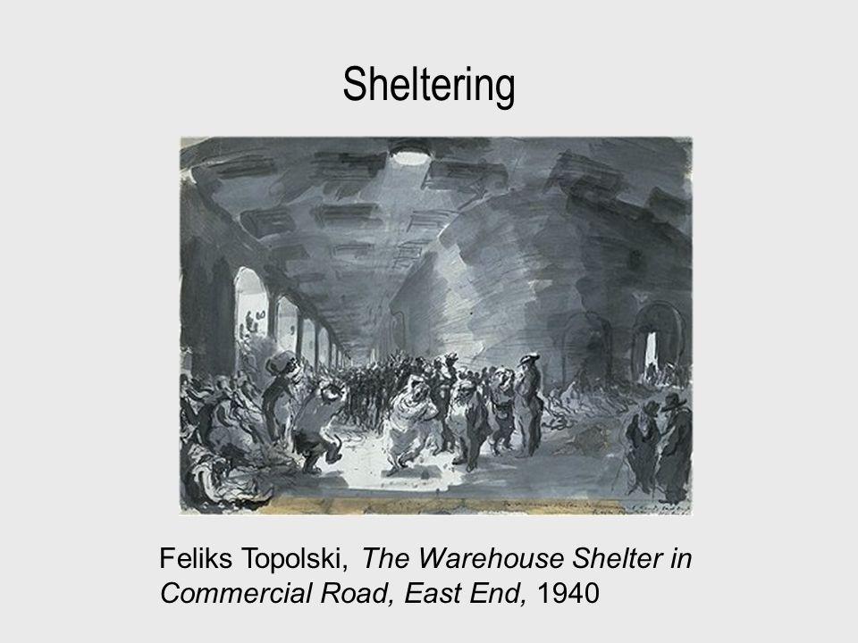 Sheltering Feliks Topolski, The Warehouse Shelter in Commercial Road, East End, 1940