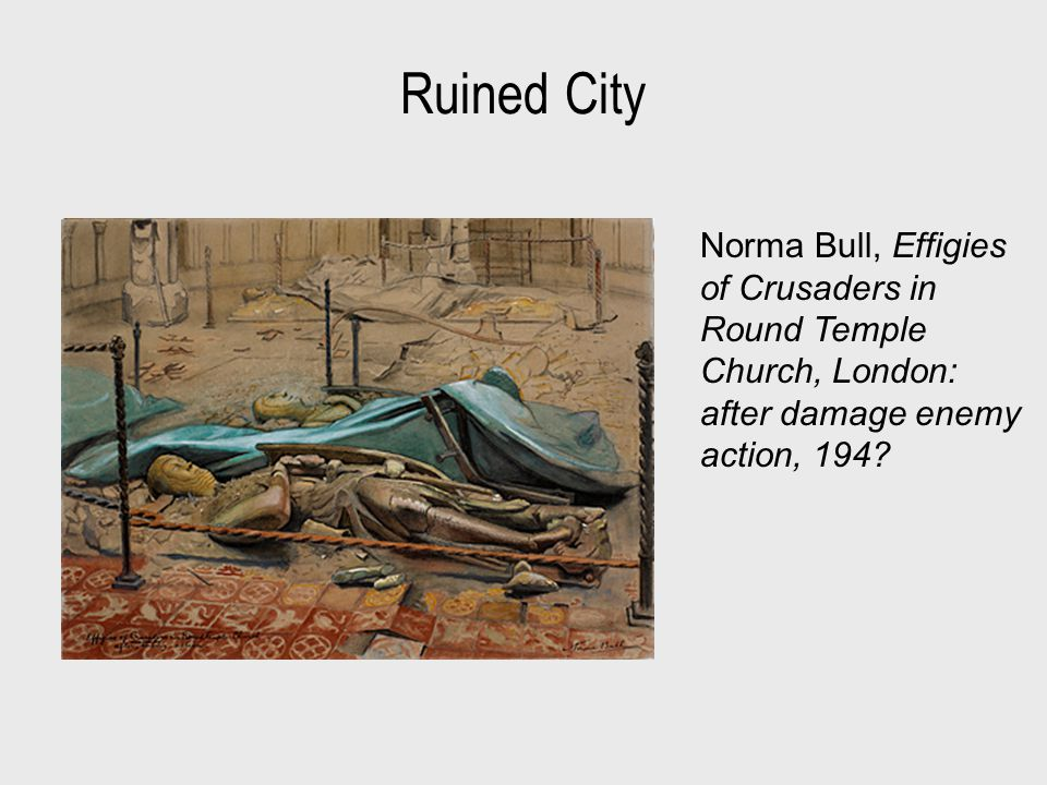 Ruined City Norma Bull, Effigies of Crusaders in Round Temple Church, London: after damage enemy action, 194?