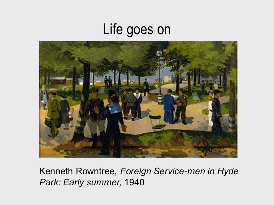 Life goes on Kenneth Rowntree, Foreign Service-men in Hyde Park: Early summer, 1940