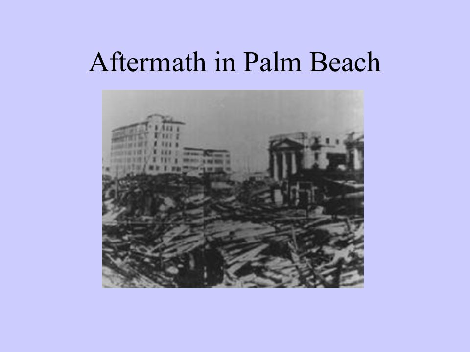 Aftermath in Palm Beach
