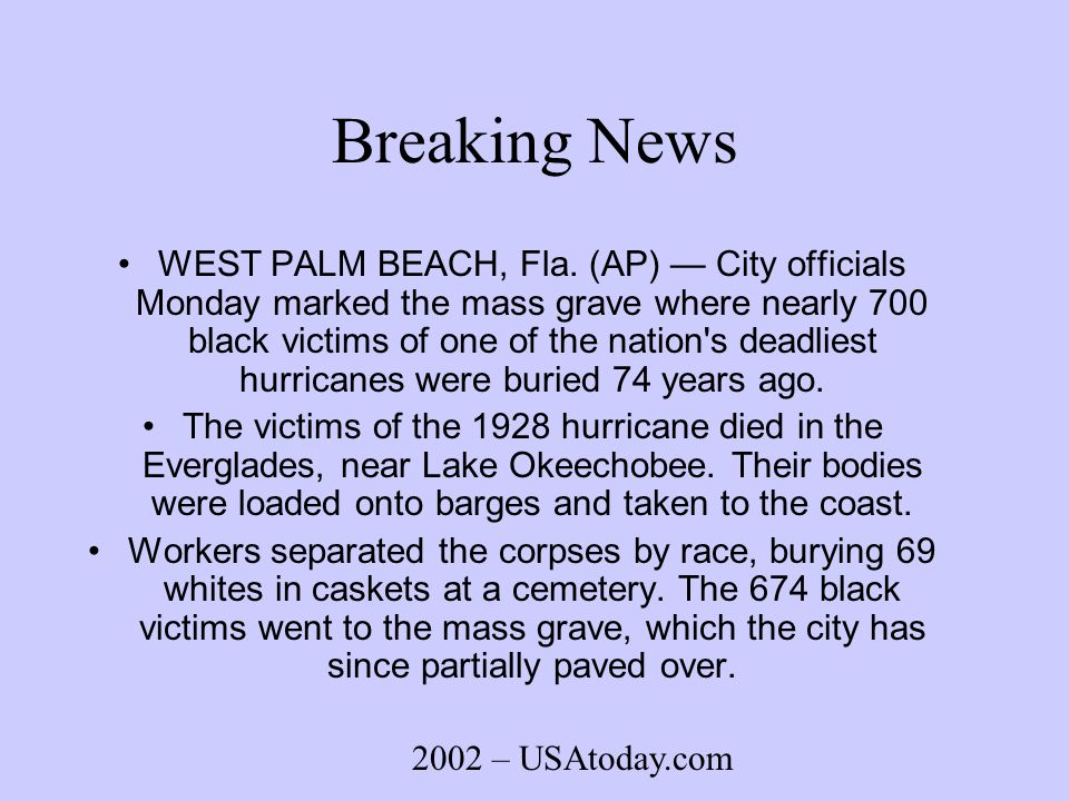 Breaking News WEST PALM BEACH, Fla.