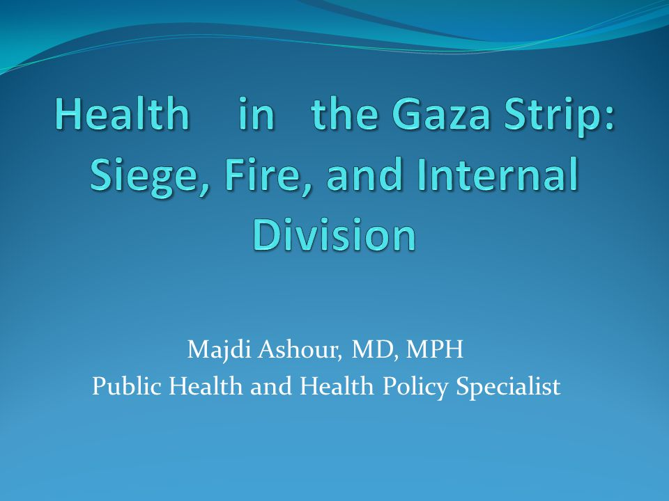 Majdi Ashour, MD, MPH Public Health and Health Policy Specialist