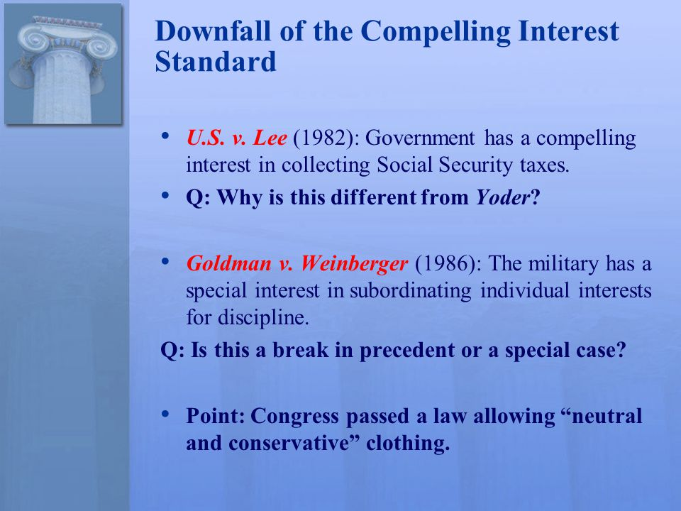 Downfall of the Compelling Interest Standard U.S.v.