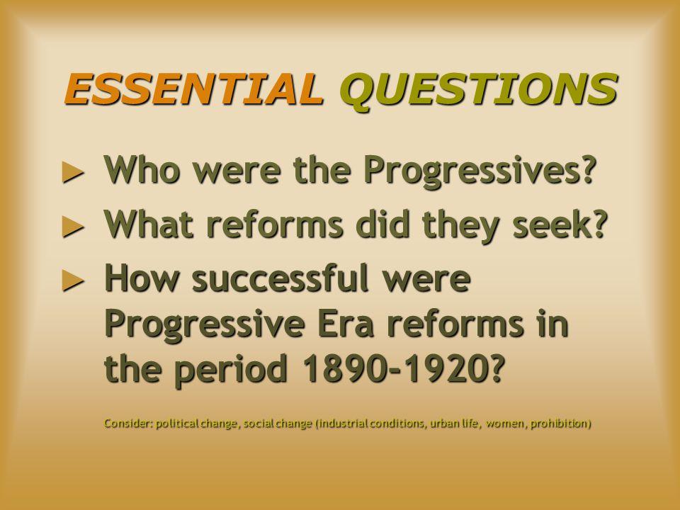 ORIGINS OF PROGRESSIVE REFORM