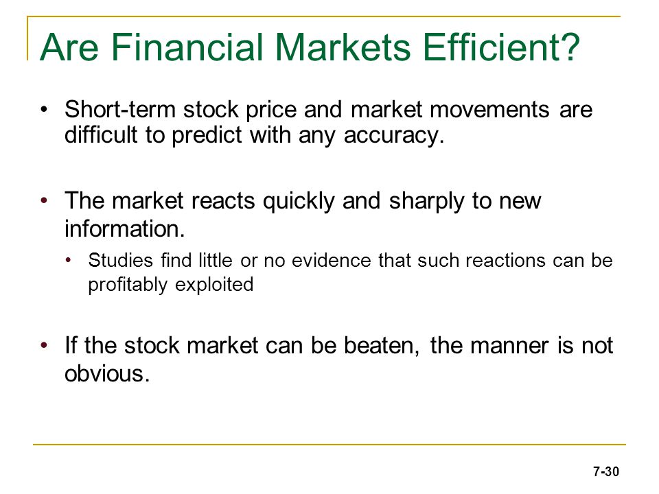 7-30 Are Financial Markets Efficient.