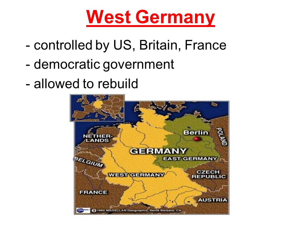 West Germany - controlled by US, Britain, France - democratic government - allowed to rebuild