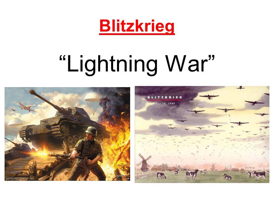 """Blitzkrieg """"Lightning War"""""""