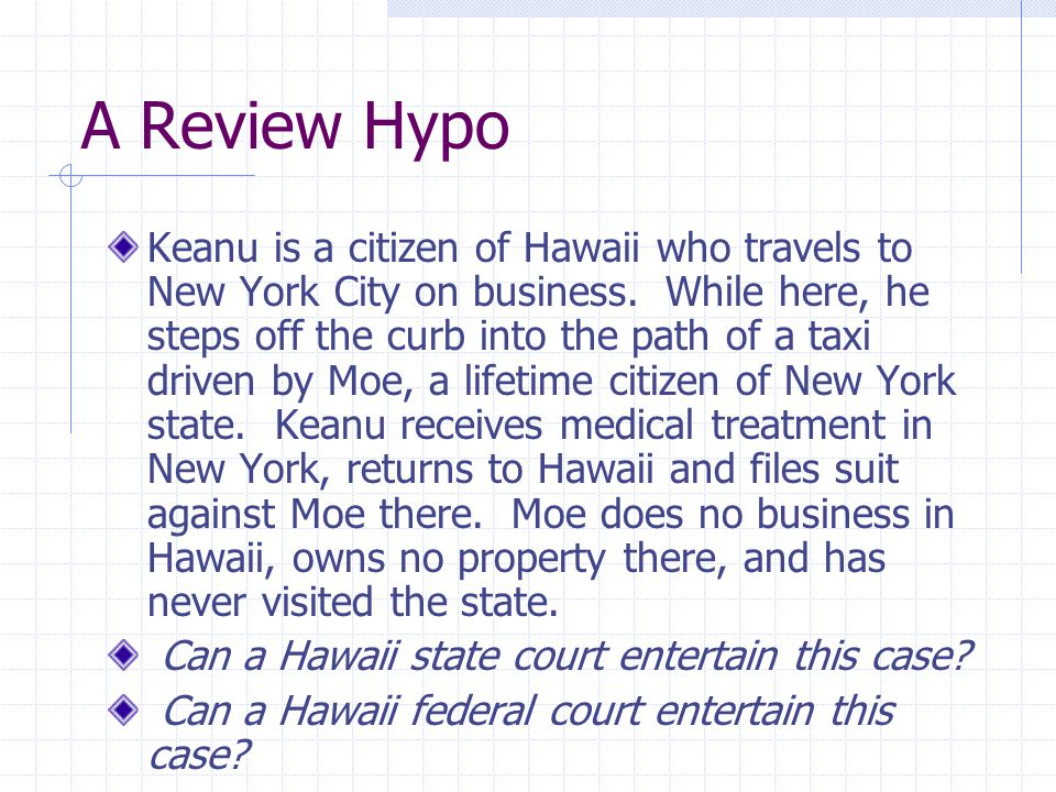 COLLATERAL ATTACK Can Moe take no part in the Hawaii proceedings and successfully resist enforcement of the Hawaii judgment in New York?