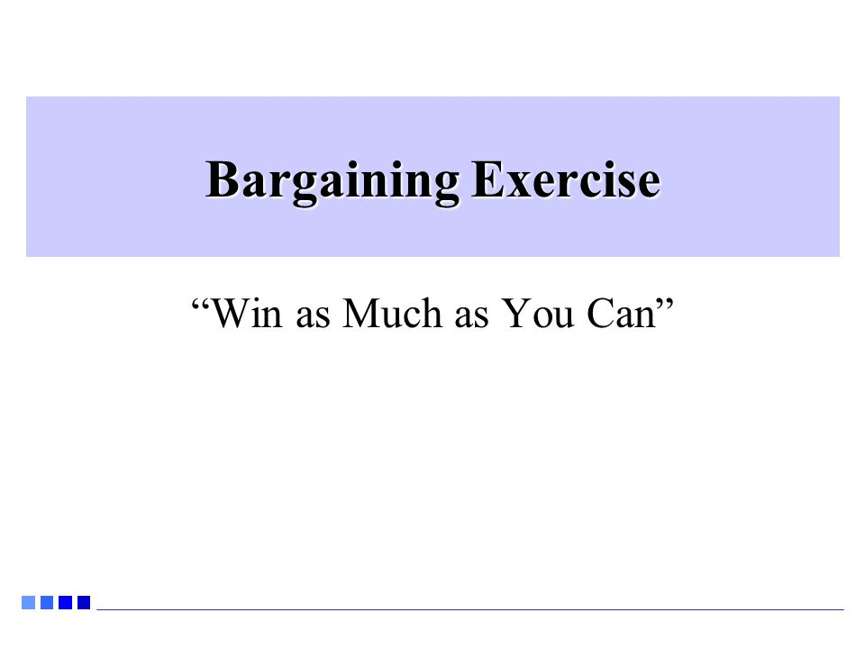 Bargaining Exercise Win as Much as You Can