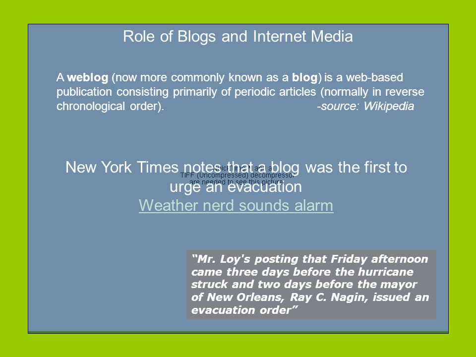 Role of Blogs and Internet Media Mr.