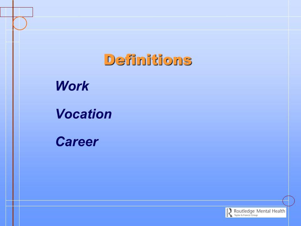 Definitions Work Vocation Career