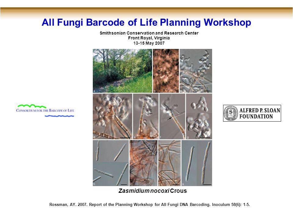 All Fungi Barcode of Life Planning Workshop Rossman, AY.