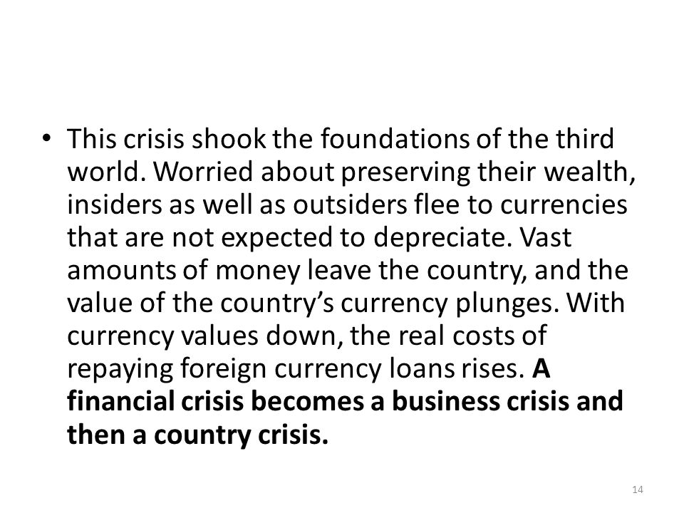 This crisis shook the foundations of the third world.