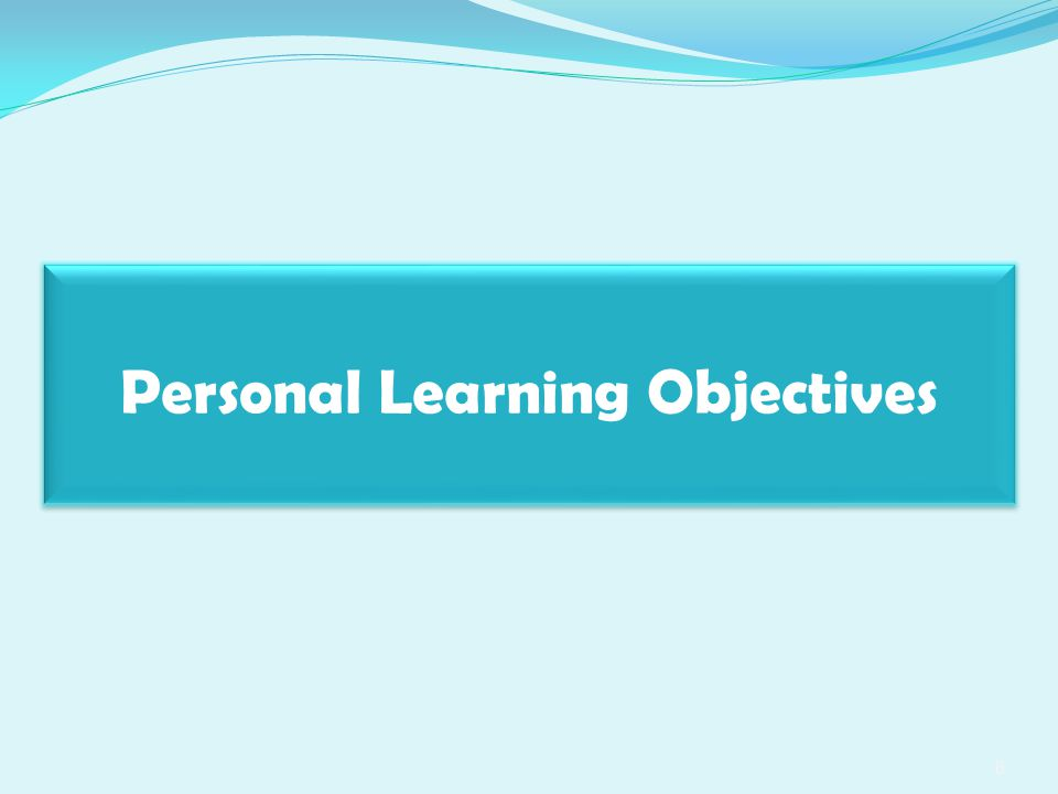 Personal Learning Objectives 6