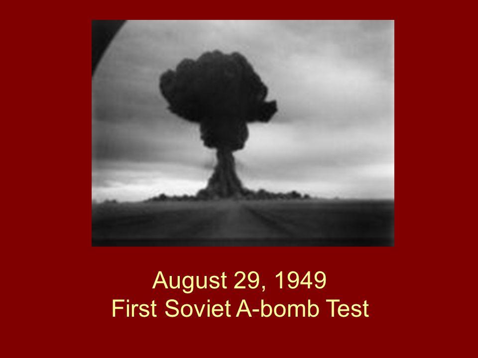 August 29, 1949 First Soviet A-bomb Test