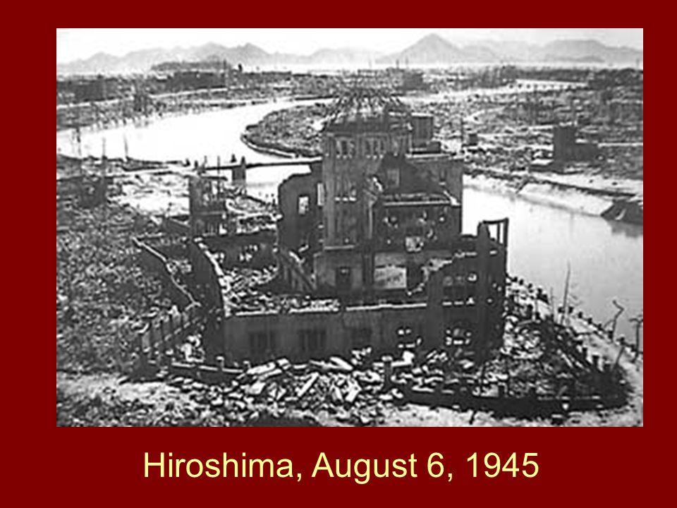 Hiroshima, August 6, 1945