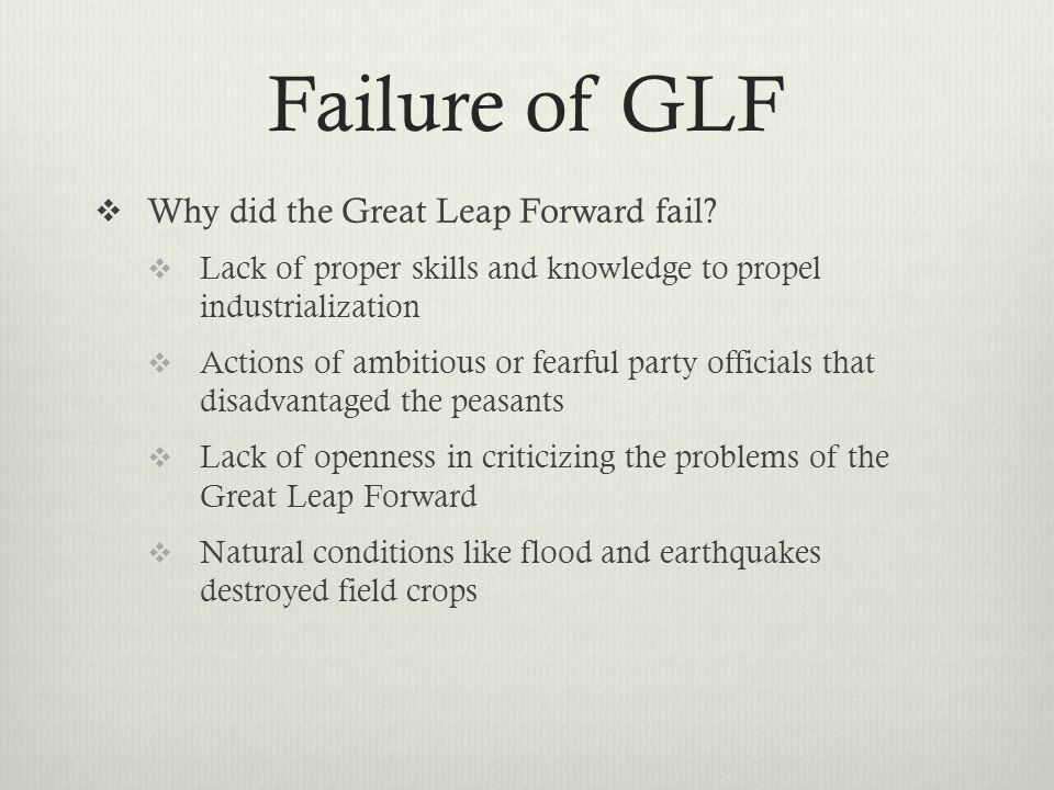 Failure of GLF  Why did the Great Leap Forward fail.