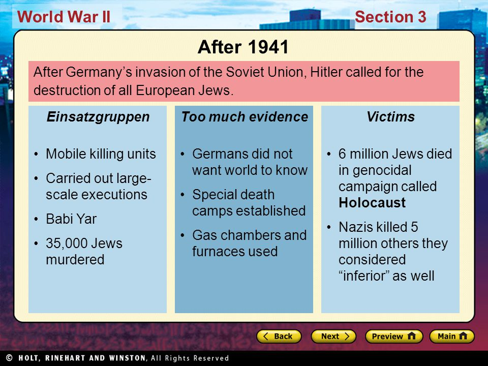 World War IISection 3 After Germany's invasion of the Soviet Union, Hitler called for the destruction of all European Jews.