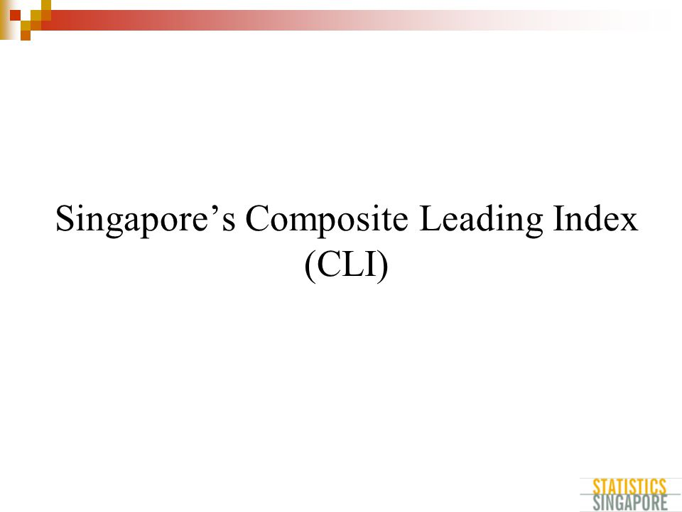 Singapore's Composite Leading Index (CLI)