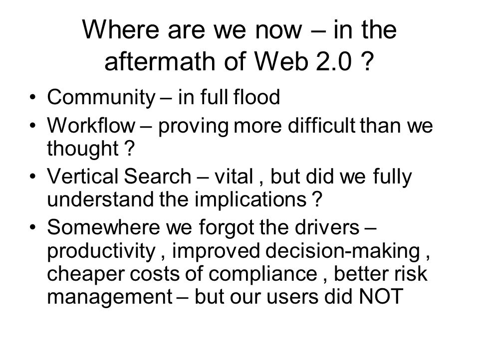 Web 3.0 : death by numbers Commoditization of content Democratization of creation Information overload New publishing forms – from 3D to mobile BUT where is the MEANING in all of this ?