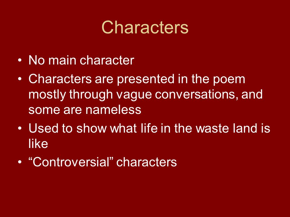 Characters - Tiresias Speaker in The Fire Sermon Blind prophet that appears in Greek tragedies Hermaphrodite http://en.wikipedia.org/wiki/Tiresias