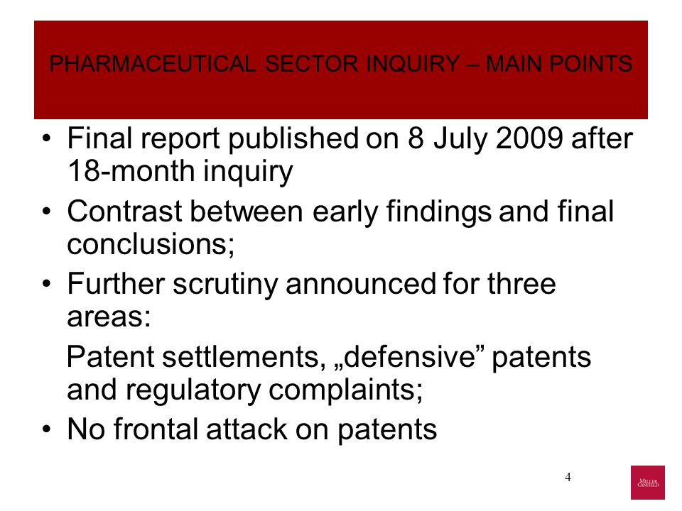 """5 PHARMACEUTICAL SECTOR INQUIRY– MAIN POINTS II When generics come into the market… Patent settlements Patent portfolios Patent Settlements and """"reverse payments Complaints to regulators """"Defensive Patents Policy recommendations Further scrutiny announced for three areas: Patent settlements, """"defensive patents and regulatory complaints; No frontal attack on patents"""