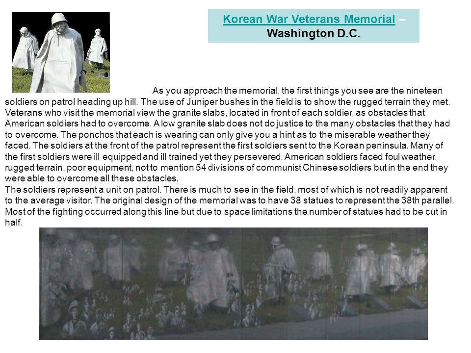 Korean War Veterans MemorialKorean War Veterans Memorial – Washington D.C. As you approach the memorial, the first things you see are the nineteen sol