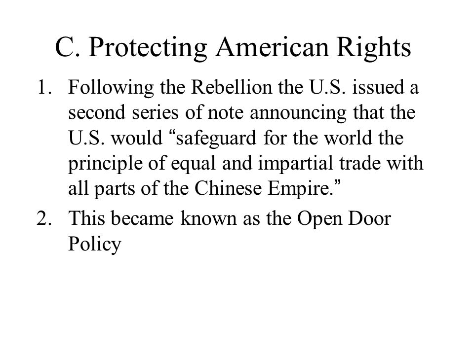 C.Protecting American Rights 1.Following the Rebellion the U.S.