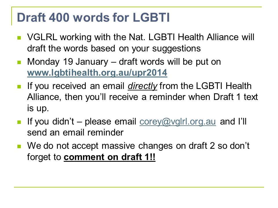 Draft 400 words for LGBTI VGLRL working with the Nat. LGBTI Health Alliance will draft the words based on your suggestions Monday 19 January – draft w