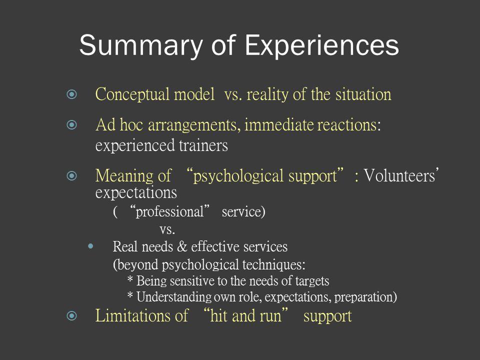 Summary of Experiences  Conceptual model vs.